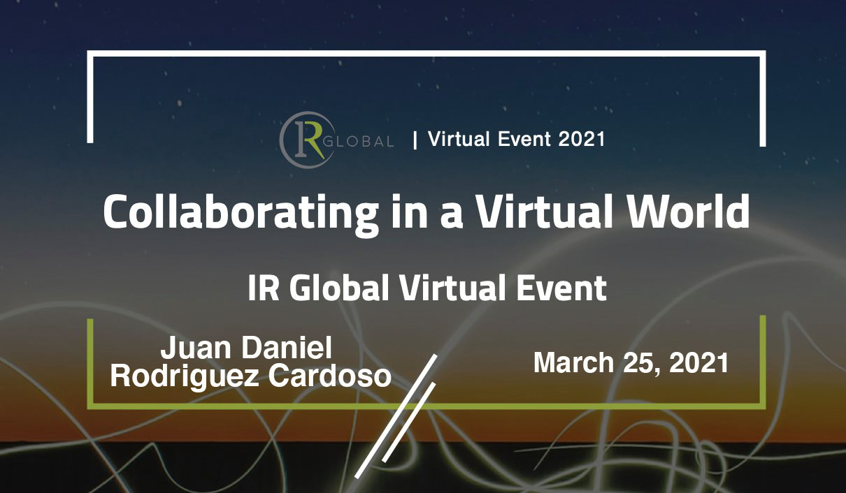 IR Virtual Event – Collaborating in a Virtual World